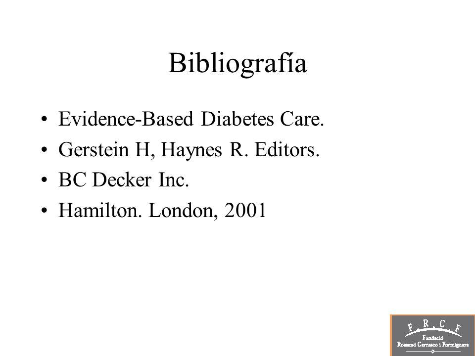 Bibliografía Evidence-Based Diabetes Care.