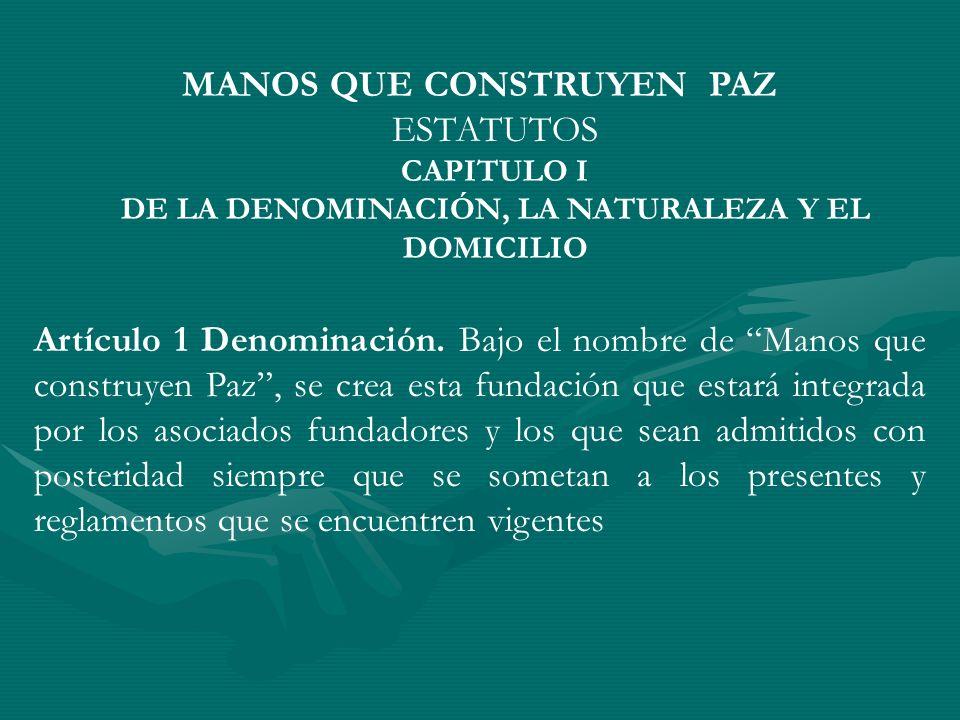 DE LA DENOMINACIÓN, LA NATURALEZA Y EL DOMICILIO