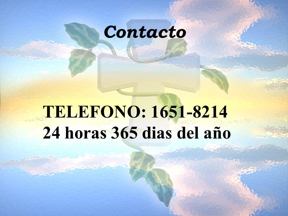 Contacto TELEFONO: 1651-8214 24 horas 365 dias del año