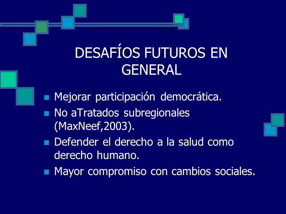 DESAFÍOS FUTUROS EN GENERAL
