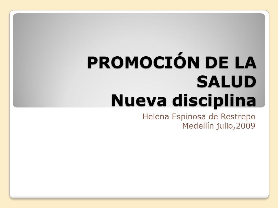 PROMOCIÓN DE LA SALUD Nueva disciplina
