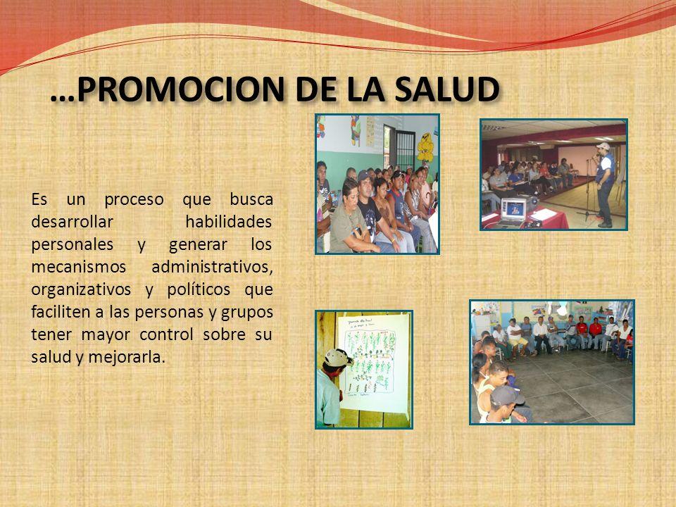 …PROMOCION DE LA SALUD