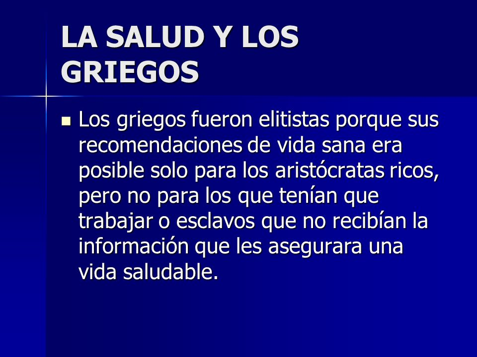 LA SALUD Y LOS GRIEGOS