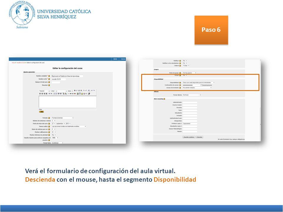 Paso 6 Verá el formulario de configuración del aula virtual.