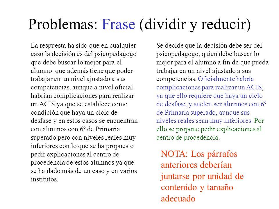 Problemas: Frase (dividir y reducir)