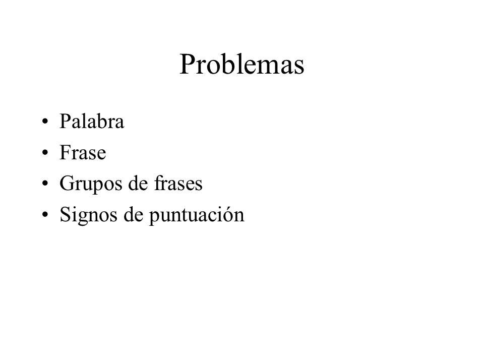 Problemas Palabra Frase Grupos de frases Signos de puntuación