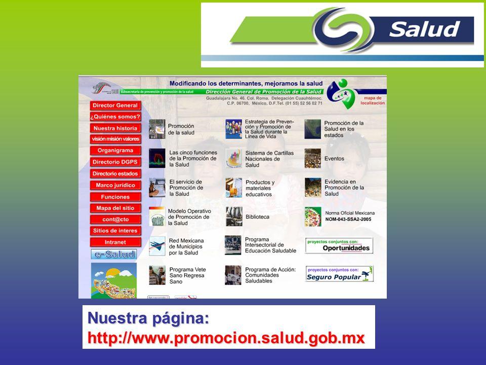 Nuestra página: http://www.promocion.salud.gob.mx