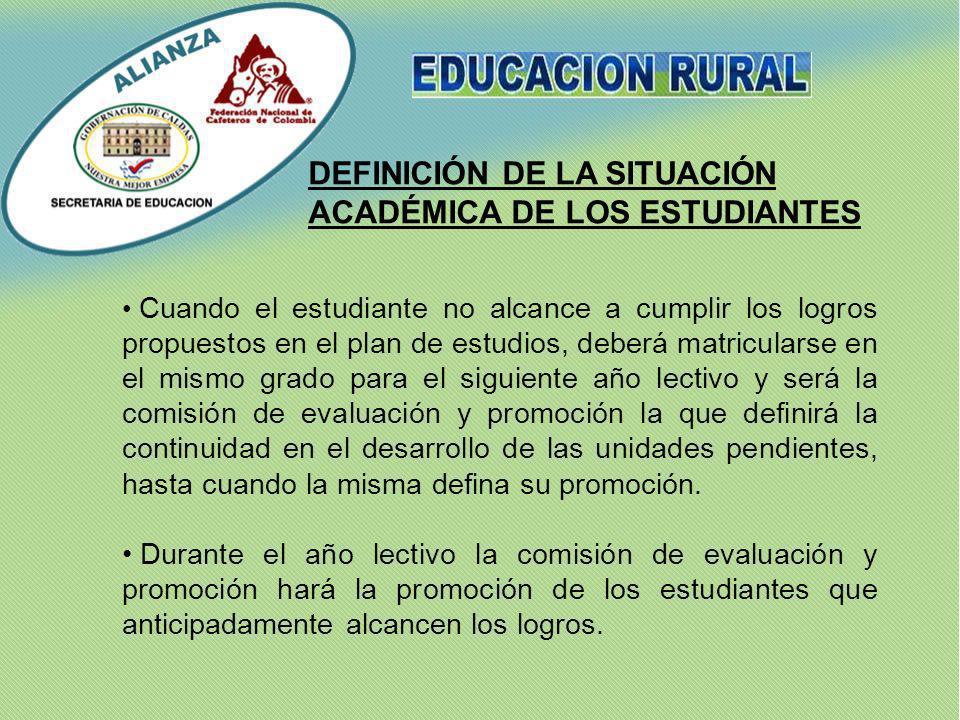 DEFINICIÓN DE LA SITUACIÓN ACADÉMICA DE LOS ESTUDIANTES