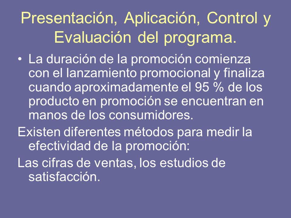 Presentación, Aplicación, Control y Evaluación del programa.