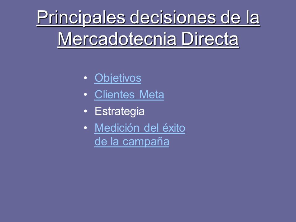 Principales decisiones de la Mercadotecnia Directa