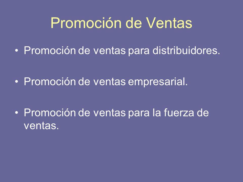 Promoción de Ventas Promoción de ventas para distribuidores.