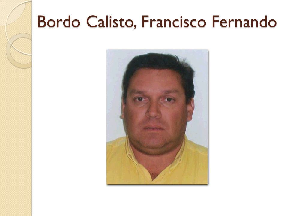 Bordo Calisto, Francisco Fernando