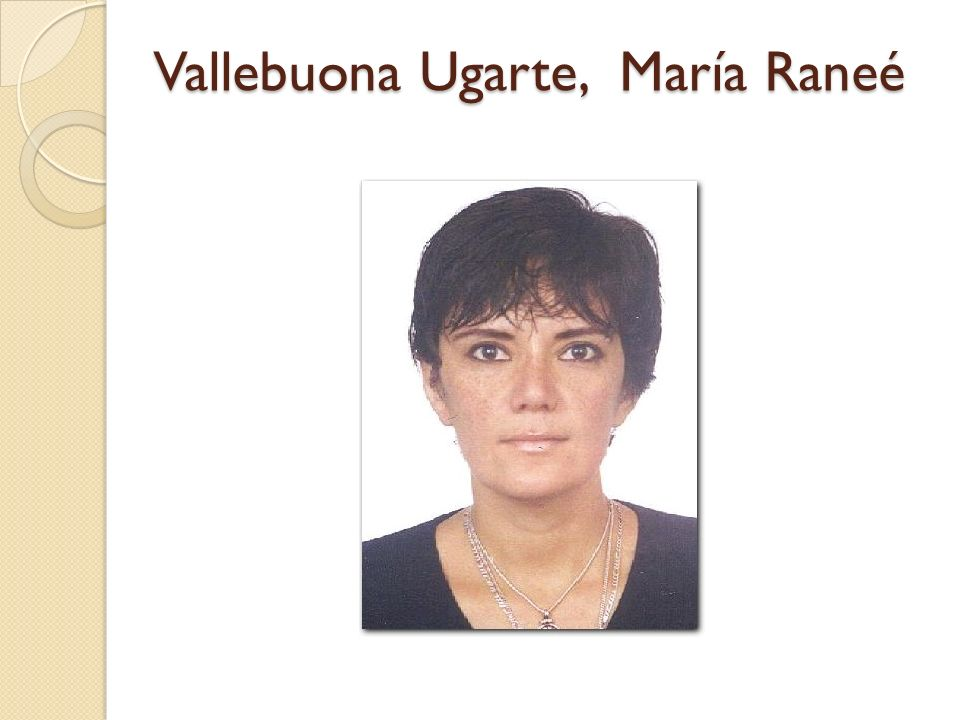 Vallebuona Ugarte, María Raneé