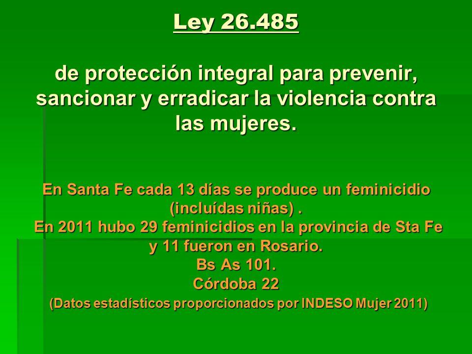 Ley 26.485 de protección integral para prevenir, sancionar y erradicar la violencia contra las mujeres.