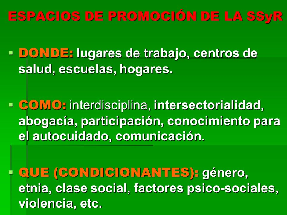 ESPACIOS DE PROMOCIÓN DE LA SSyR