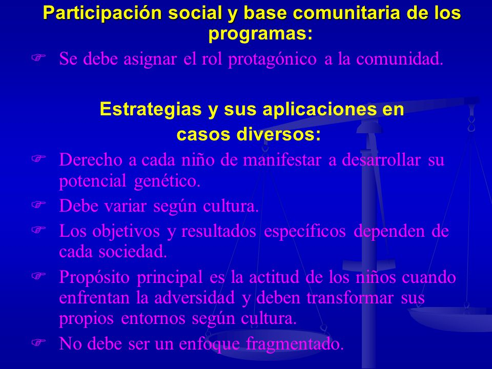 Participación social y base comunitaria de los programas: