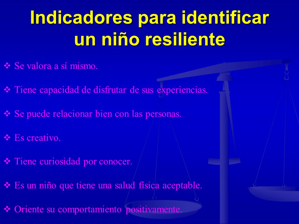 Indicadores para identificar un niño resiliente