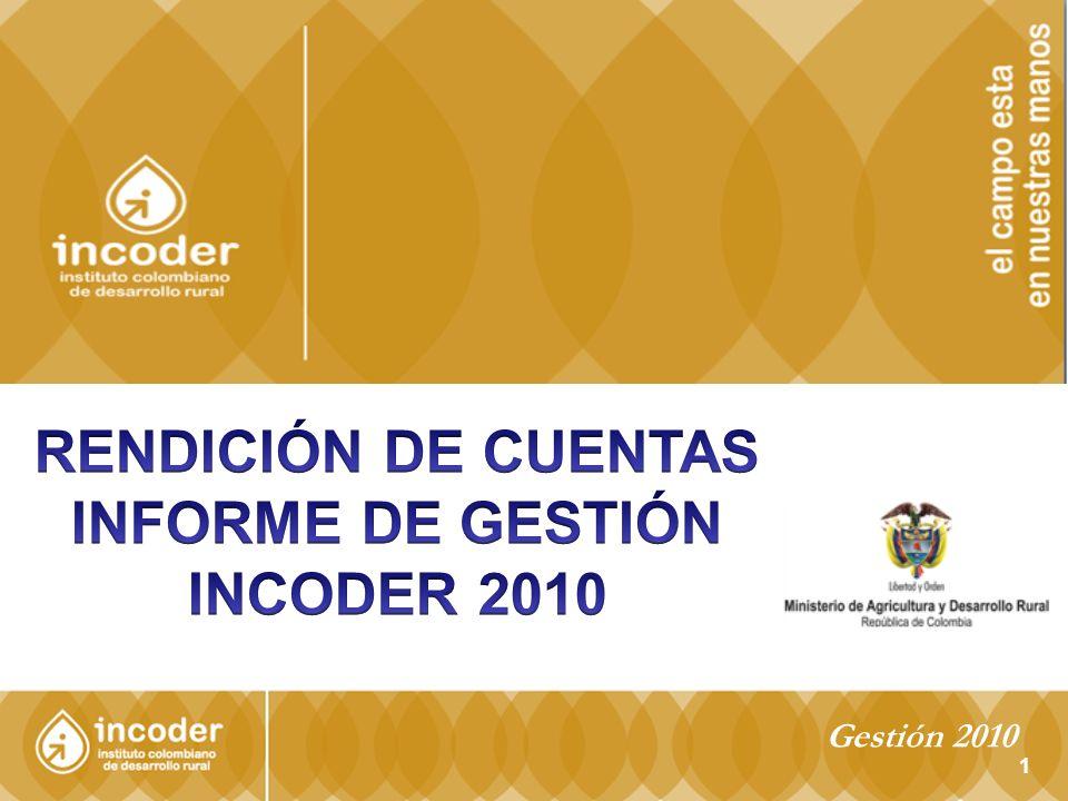 INFORME DE GESTIÓN INCODER 2010