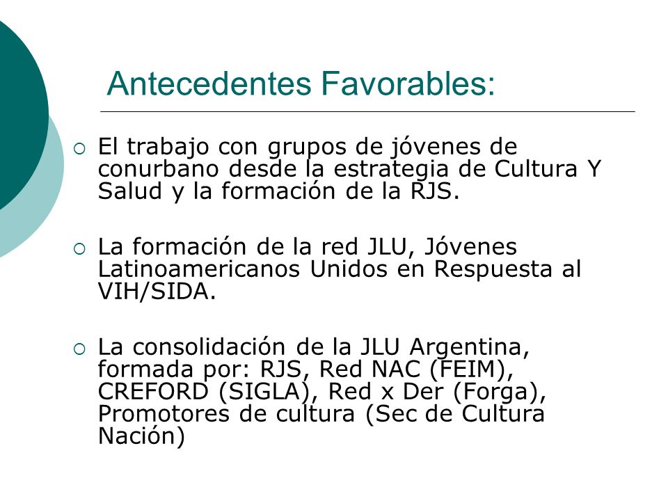 Antecedentes Favorables: