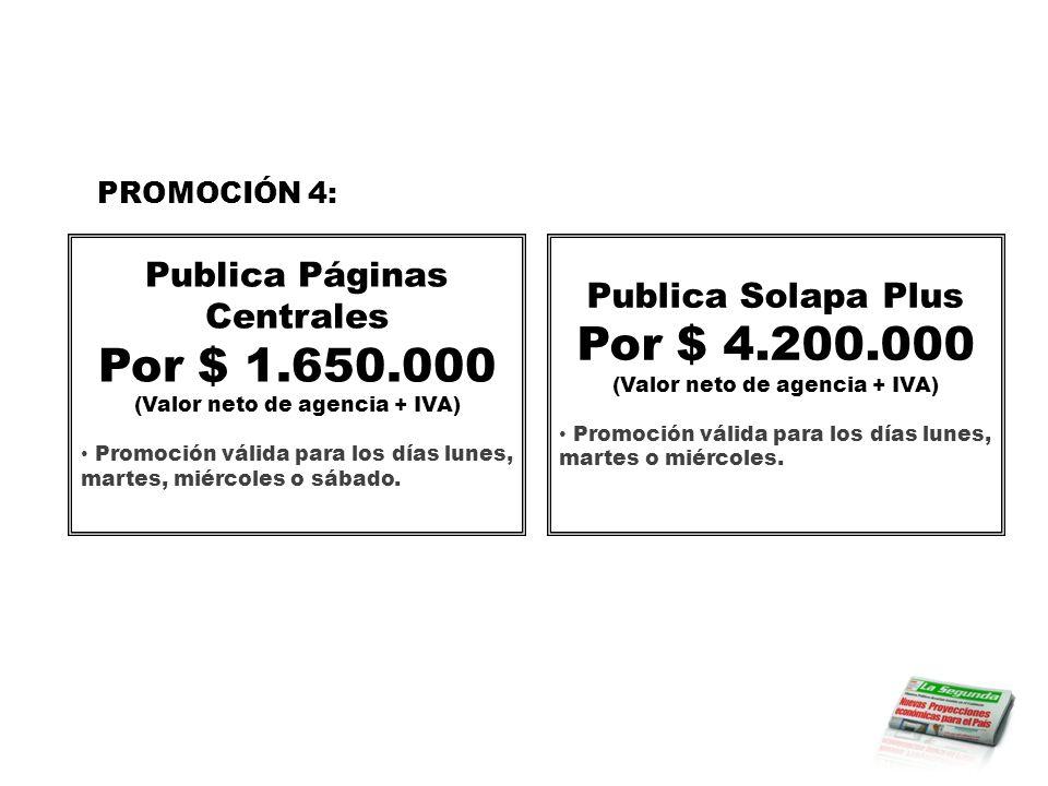 Por $ 4.200.000 Por $ 1.650.000 Publica Páginas Centrales