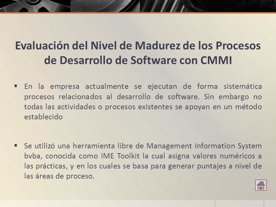 Evaluación del Nivel de Madurez de los Procesos de Desarrollo de Software con CMMI