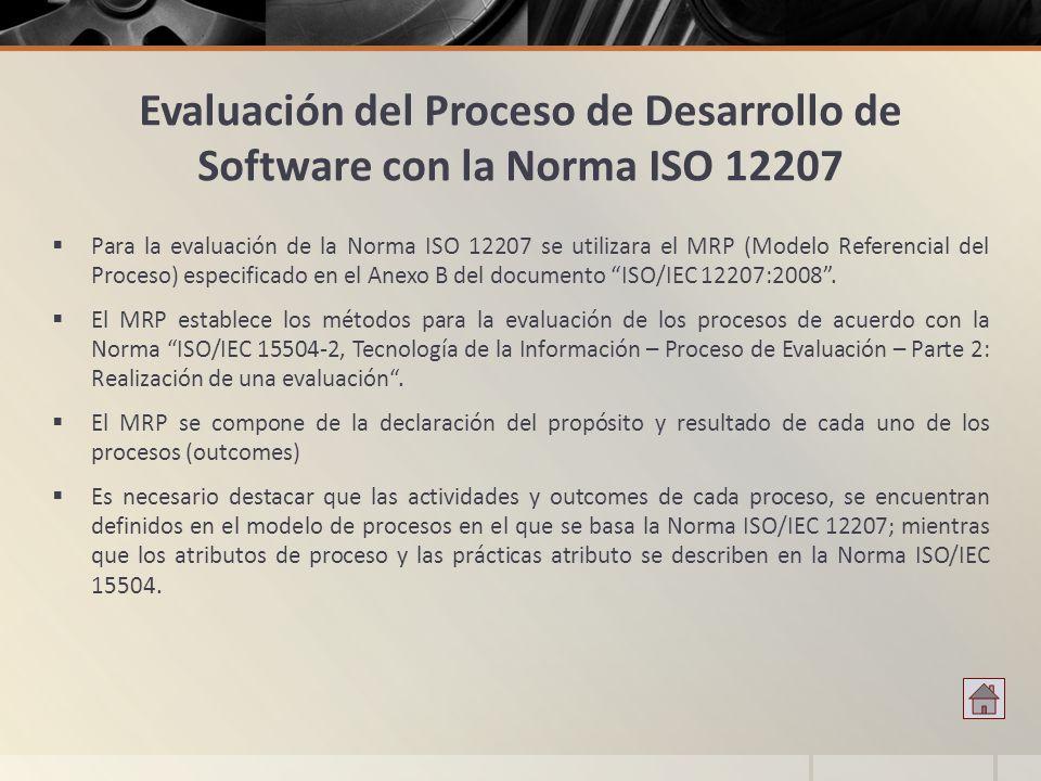 Evaluación del Proceso de Desarrollo de Software con la Norma ISO 12207