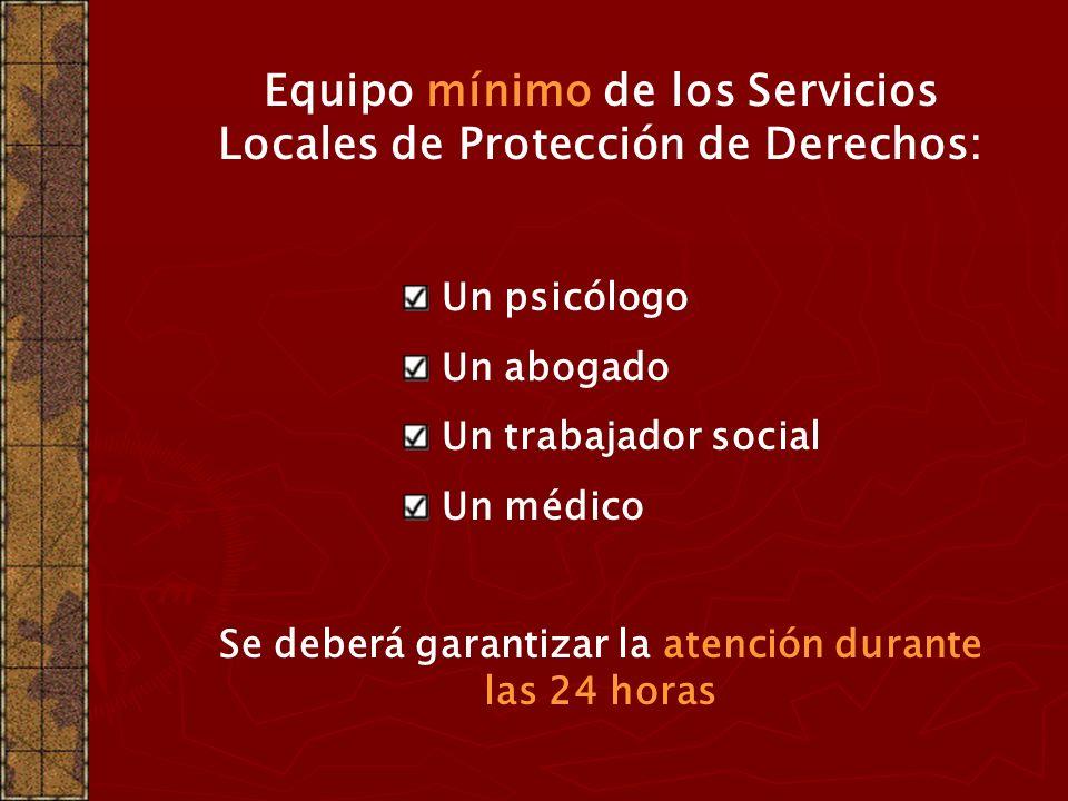 Equipo mínimo de los Servicios Locales de Protección de Derechos: