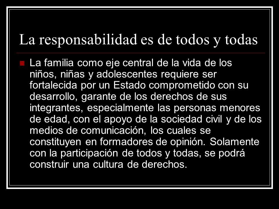 La responsabilidad es de todos y todas