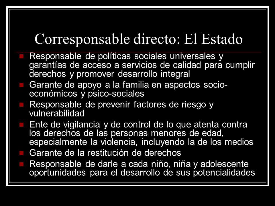 Corresponsable directo: El Estado
