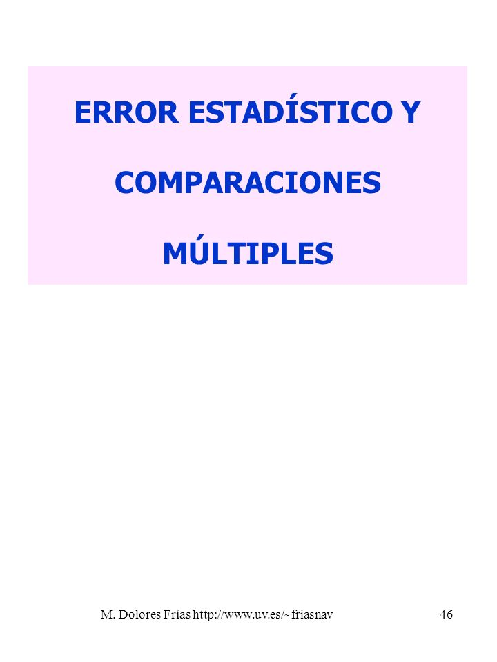 ERROR ESTADÍSTICO Y COMPARACIONES MÚLTIPLES