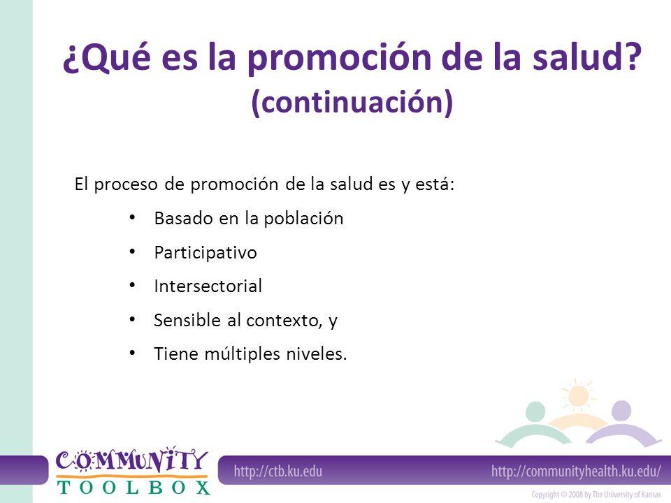 ¿Qué es la promoción de la salud (continuación)