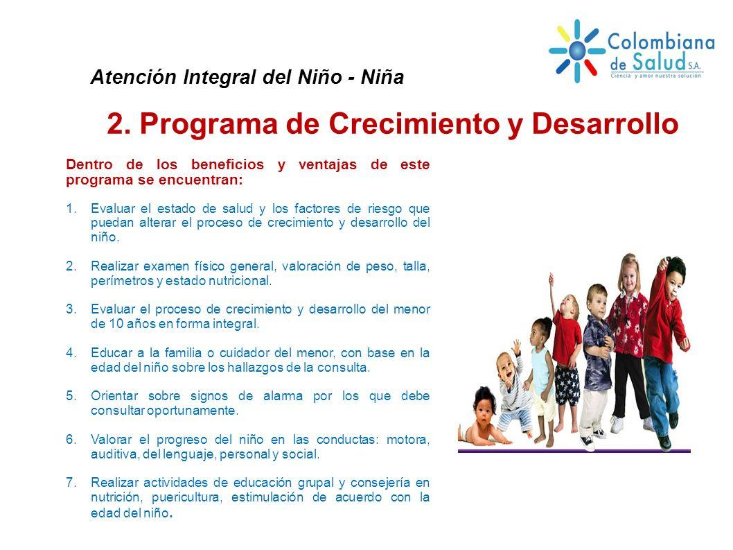 2. Programa de Crecimiento y Desarrollo