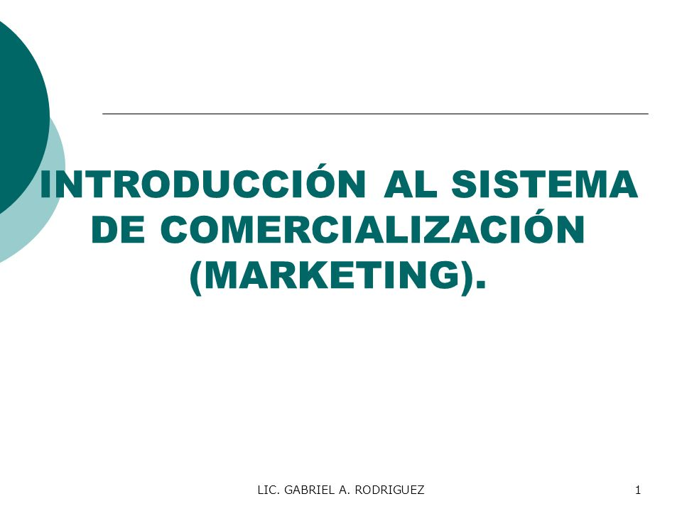 INTRODUCCIÓN AL SISTEMA DE COMERCIALIZACIÓN (MARKETING).