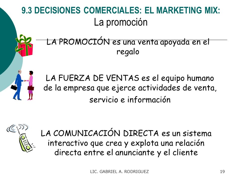 9.3 DECISIONES COMERCIALES: EL MARKETING MIX: