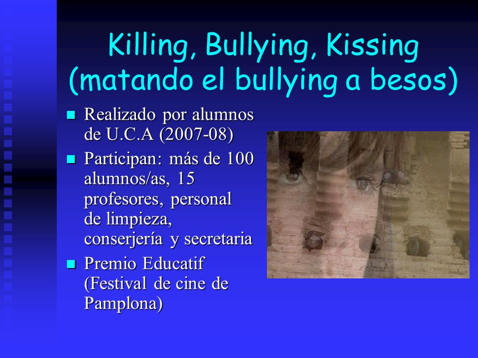 Killing, Bullying, Kissing (matando el bullying a besos)