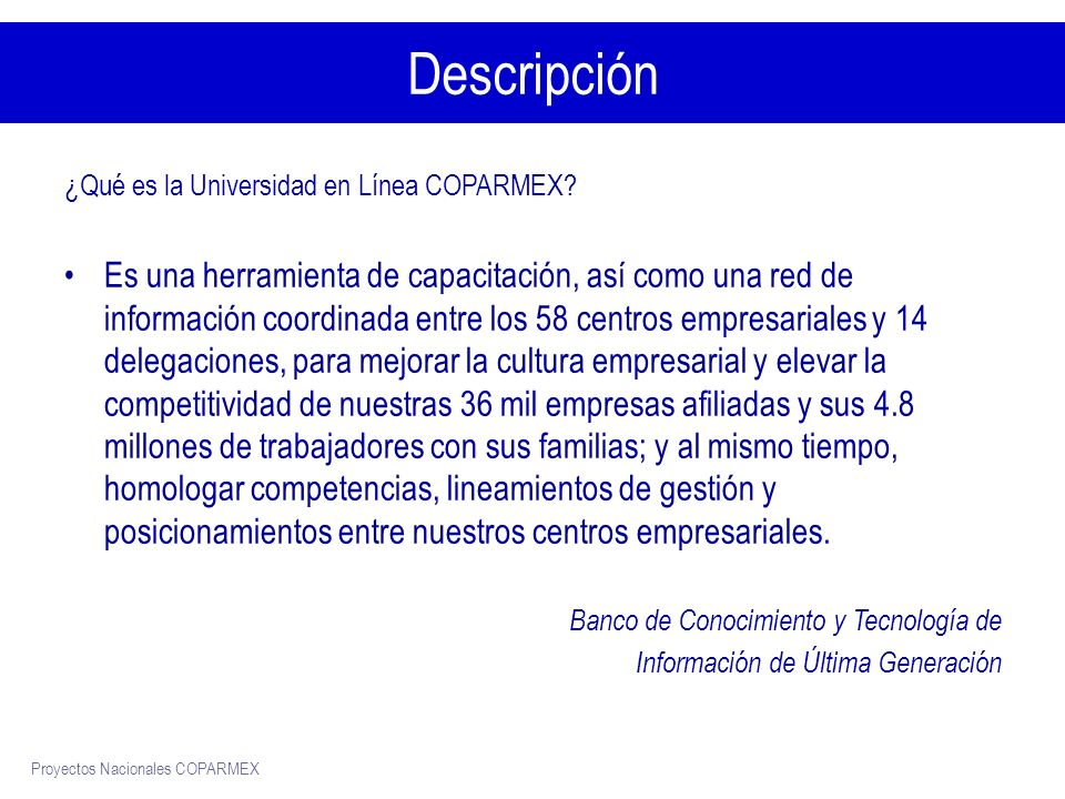 Descripción ¿Qué es la Universidad en Línea COPARMEX