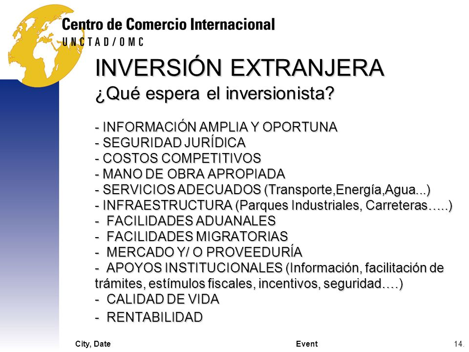 INVERSIÓN EXTRANJERA ¿Qué espera el inversionista