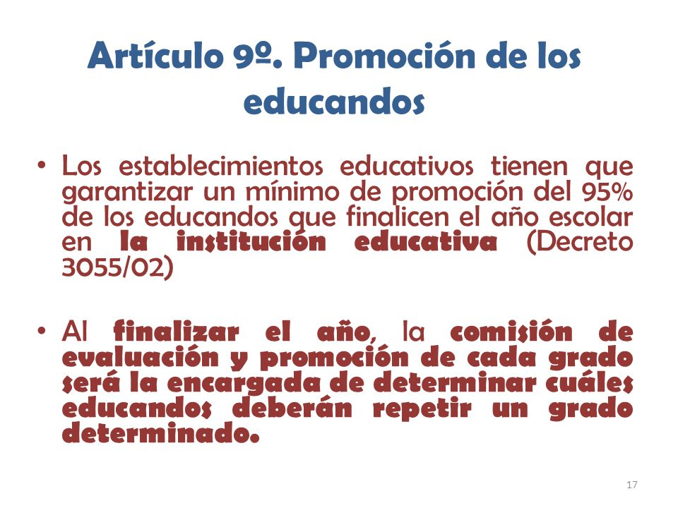Artículo 9º. Promoción de los educandos