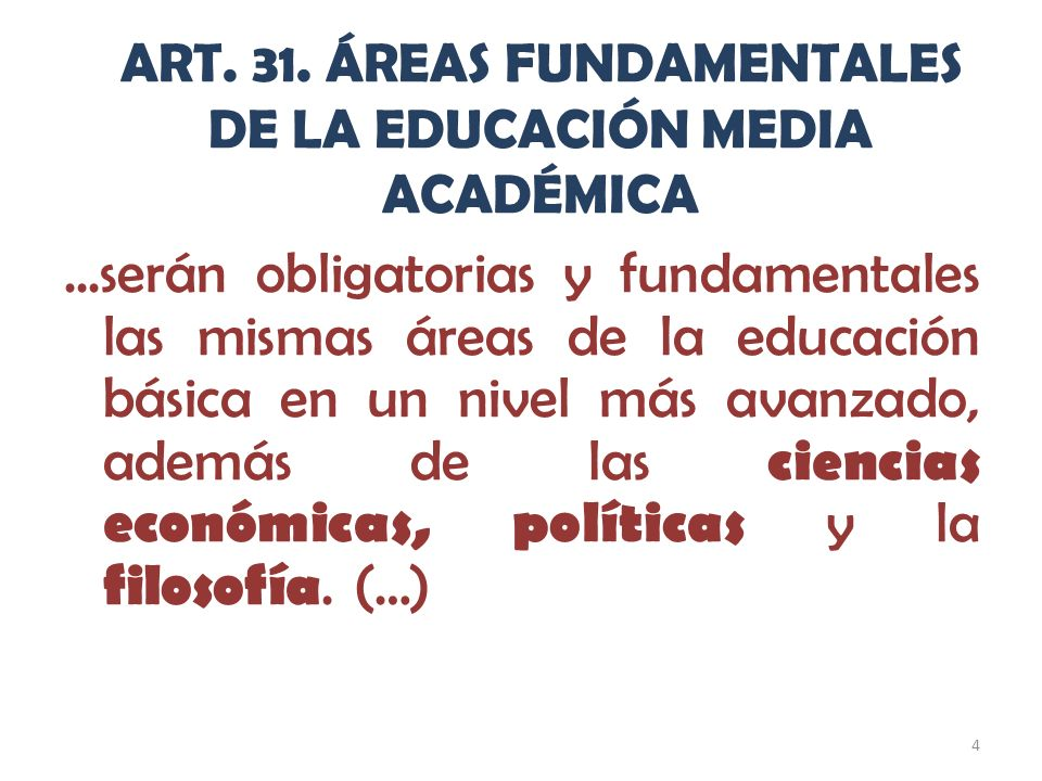 ART. 31. ÁREAS FUNDAMENTALES DE LA EDUCACIÓN MEDIA ACADÉMICA