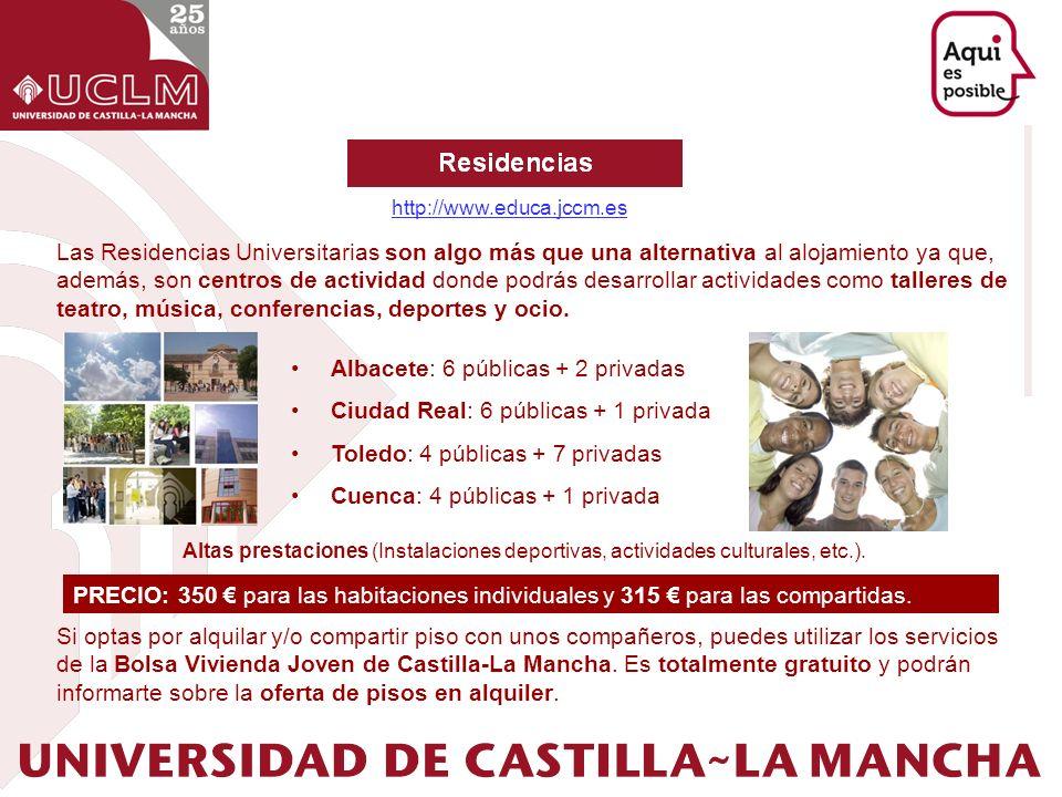 Albacete: 6 públicas + 2 privadas Ciudad Real: 6 públicas + 1 privada