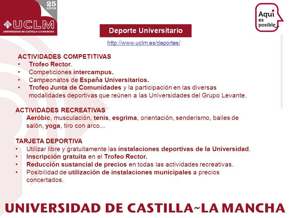 ACTIVIDADES COMPETITIVAS Trofeo Rector. Competiciones intercampus.