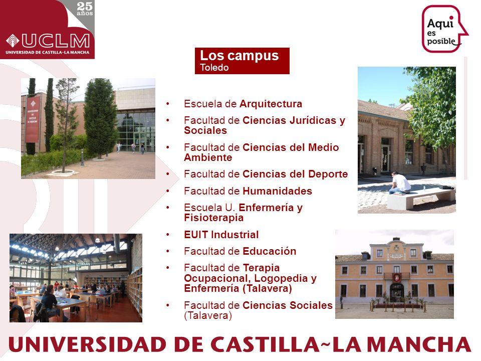 Los campus Escuela de Arquitectura