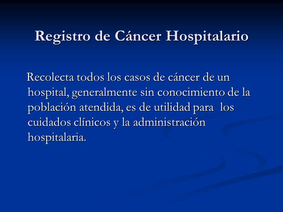 Registro de Cáncer Hospitalario