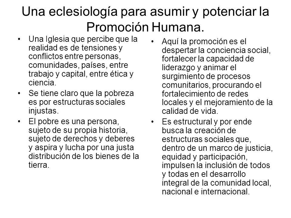 Una eclesiología para asumir y potenciar la Promoción Humana.