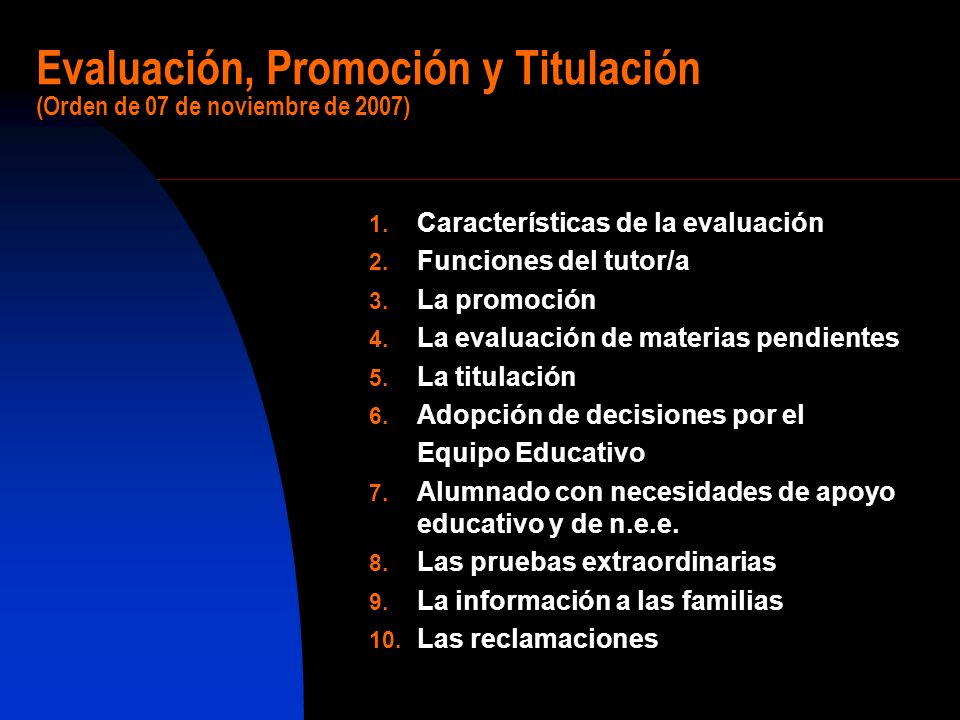 Evaluación, Promoción y Titulación (Orden de 07 de noviembre de 2007)