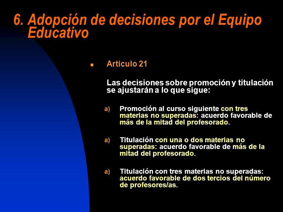 6. Adopción de decisiones por el Equipo Educativo