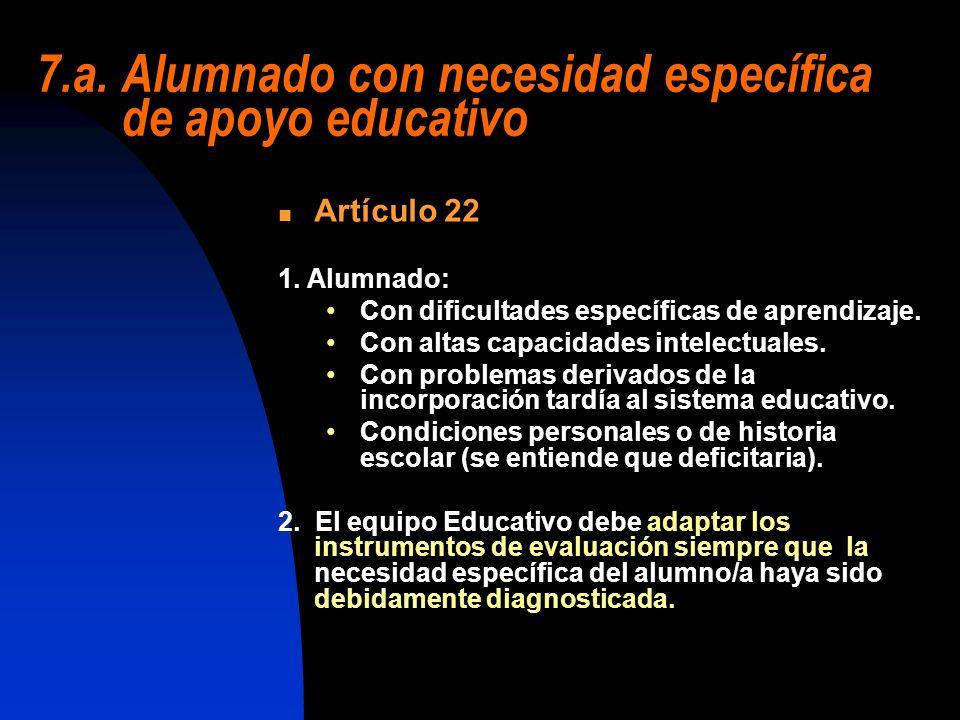 7.a. Alumnado con necesidad específica de apoyo educativo