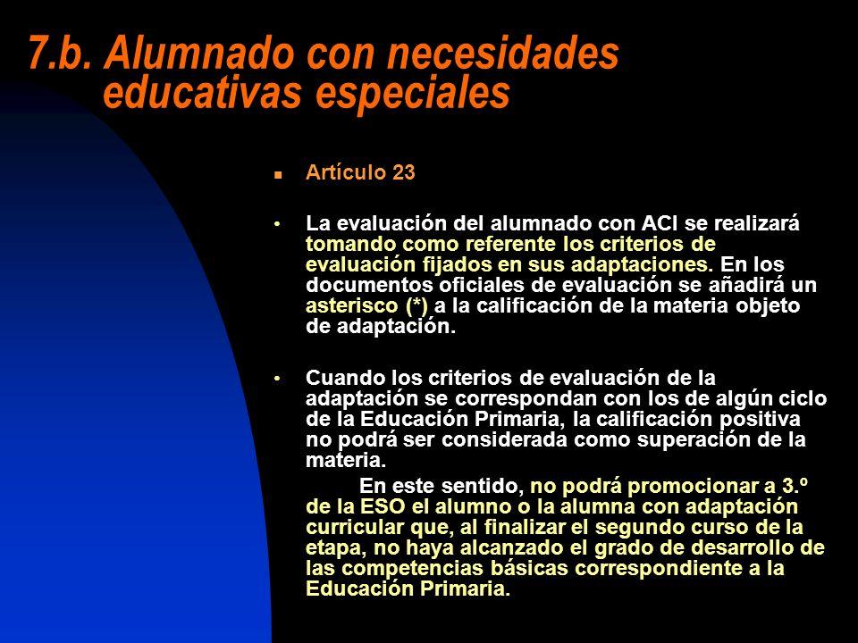 7.b. Alumnado con necesidades educativas especiales