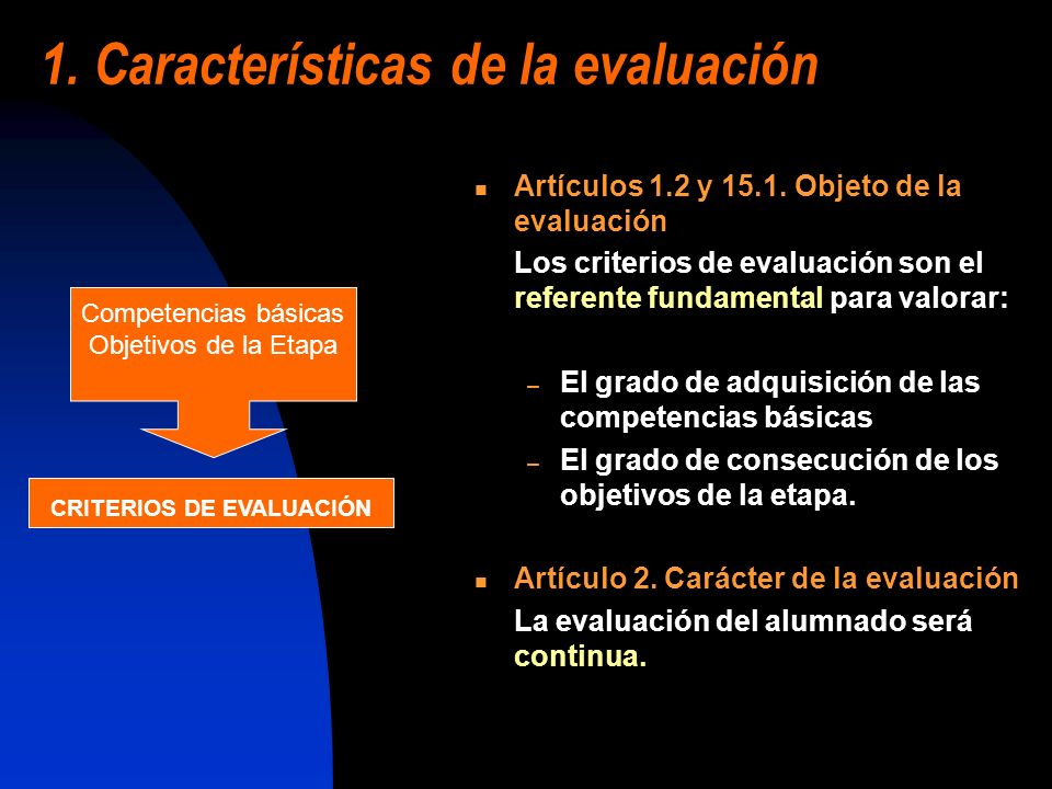 1. Características de la evaluación