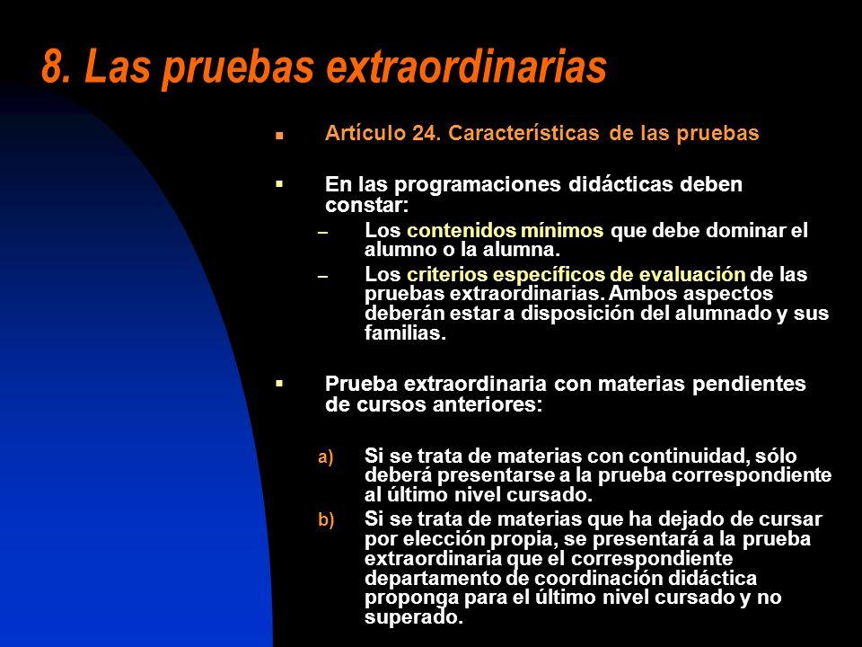 8. Las pruebas extraordinarias